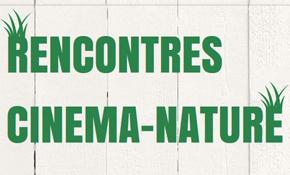 Rencontre cinema nature